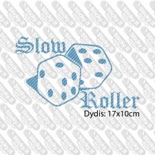 Slow Roller