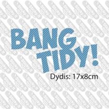 Bang Tidy!