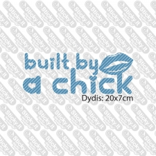 Built By A Chick