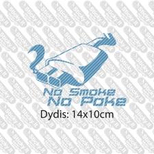 No Smoke - No Poke