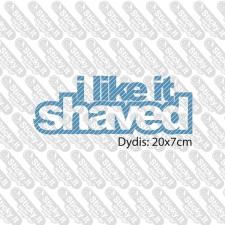 I Like It Shaved