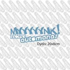 Myyyynk- automanas