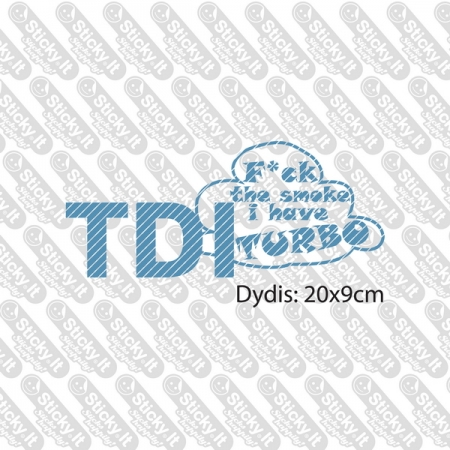 TDI F-ck The Smoke