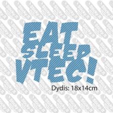 Eat Sleep Vtec