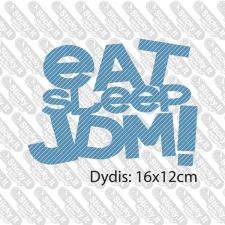 Eat Sleep JDM (u--ra--as)