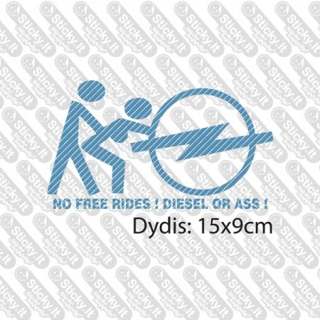 No Free Rides (Opel-Diesel)