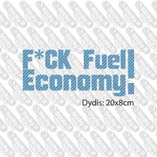 Fu-k Fuel Economy (Dvi Eilut--s)
