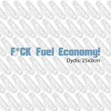 Fu-k Fuel Economy (Viena Eilut--)