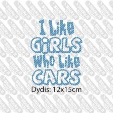 I Like Girls Who Like Cars