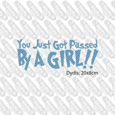You Just Got Passed By A Girl!