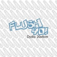 Flush Yo!