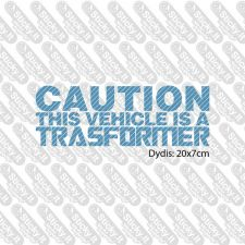Caution: This Vehicle Is A Transformer