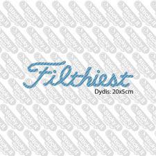 Filthiest