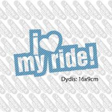 I Love My Ride