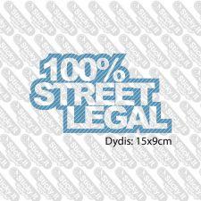 100% Street Legal