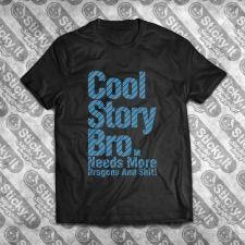 Cool Story Bro. Dragons!