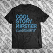 Cool Story Hipster.