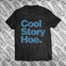 Cool Story H*e