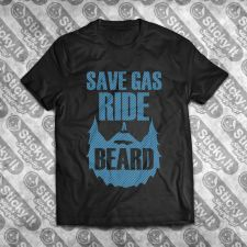 Save Gas Ride A Beard