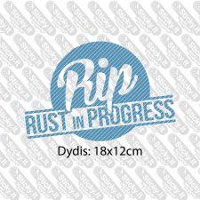 RIP. Rust In Progress