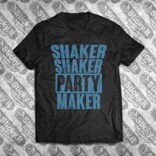 Shaker Shaker Party Maker