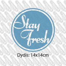 Stay Fresh
