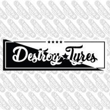 Destroy Tyres