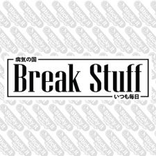 Break Stuff